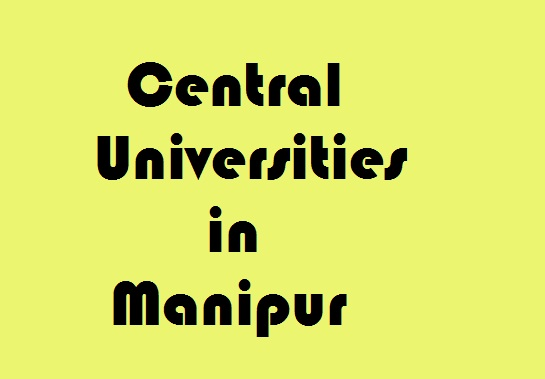 Central Universities in Manipur
