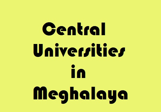 Central Universities in Meghalaya