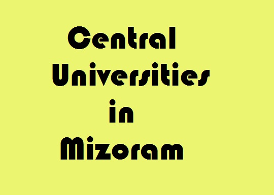Central Universities in Mizoram