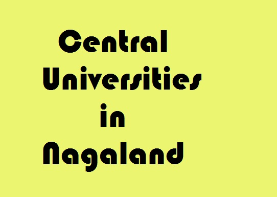 Central Universities in Nagaland