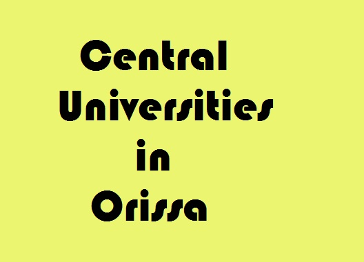 Central Universities in Orissa