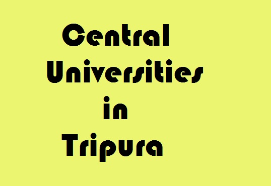 Central Universities in Tripura