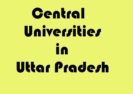 Central Universities in Uttar Pradesh