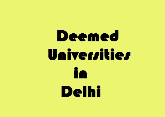 Deemed Universities in Delhi
