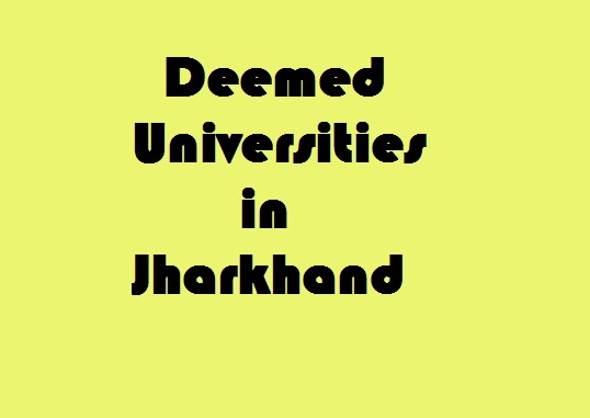 Deemed Universities in Jharkhand