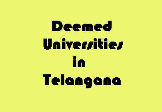 Deemed Universities in Telangana