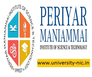 Periyar Manaimmai Institute of Science & Technology (PMIST)