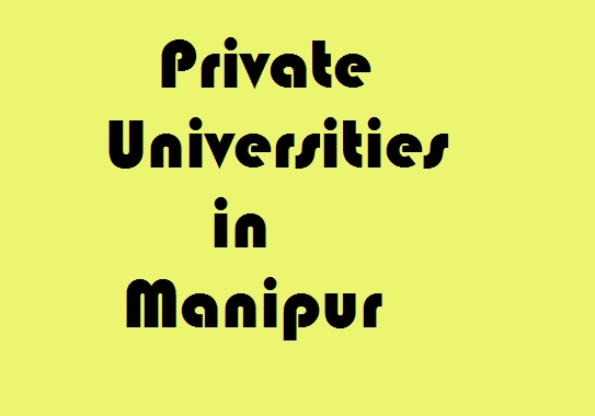 Private Universities in Manipur
