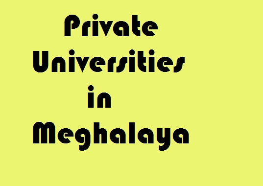 Private Universities in Meghalaya
