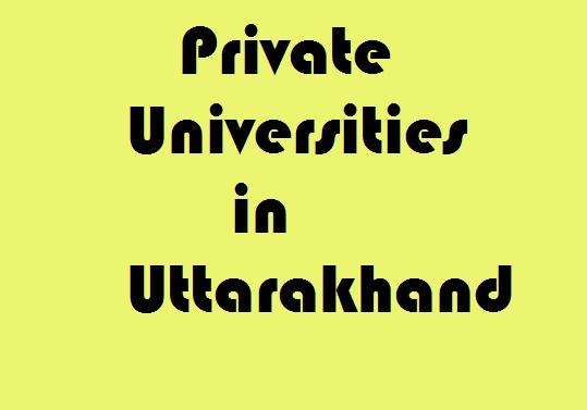 Private Universities in Uttarakhand