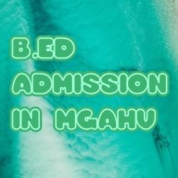 B.Ed Admission in MGAHV Maharashtra